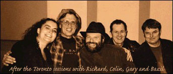 The Dream Team!  Janet, Richard, Colin, Gary and Bazil during the Toronto sessions.